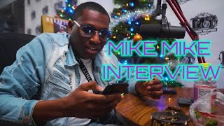 Mike Mike Talks Swindle Gang,Not Wanting To Meet Rappers, Plans For 2020 & more