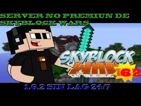 Minecraft Server No Premiun l Skyblock Wars l 1.7.2