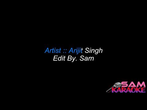 Dhokha Dhadi _ Arijit Singh Karaoke sam Karaoke