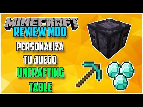 REVIEW !! UNCRAFTING TABLE - MOD Para MINECRAFT 1.11 y 1.11.2 - Personaliza Tu Juego [#3]