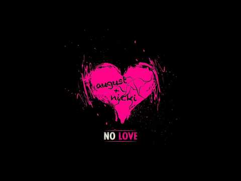 New Song: August Alsina – 'No Love (Ft Nicki Minaj)'