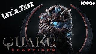 Let`s Test Quake Champions Solo
