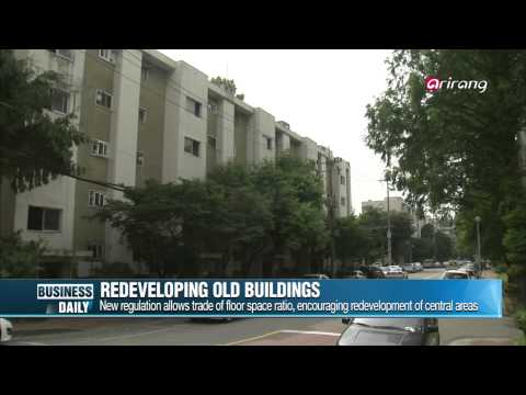 Business Daily-Spurring building investments   오래된 도심을 새로운 도심으로! 탄력 받은 도심재개발 사업