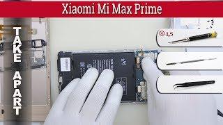 Wie kann man 📱 Xiaomi Mi Max Prime zerlegen