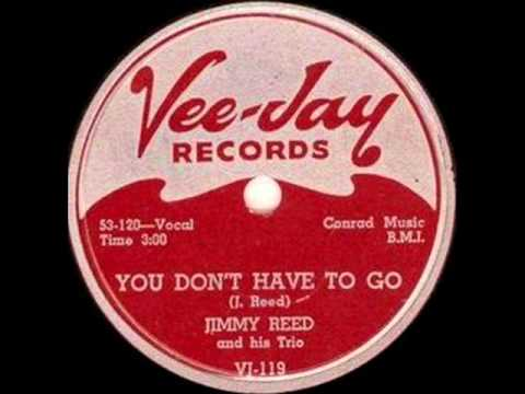 JIMMY REED You Don't Have To Go OCT '54