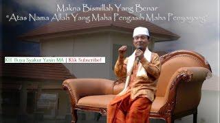 ini Makna bismillah yang benar   Kajian Tasawuf Buya Syakur