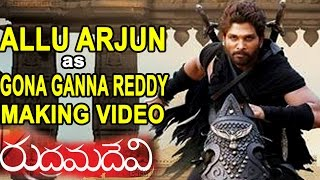 Allu Arjun as Gona Ganna Reddy's Making Video || Rudrama Devi Movie || Anushka