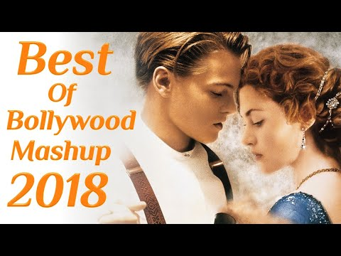Love Mashup 2018 DJ Dip SR | Best Of Bollywood Songs 2018 | Karan Visuals