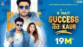 Success Kaur (Full Video) R Nait | Laddi Gill | Sudh Singh | GoldMedia | New Punjabi Song 2020