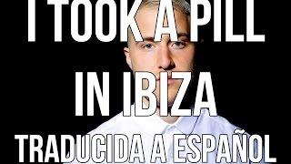 Mike Posner I Took A Pill In Ibiza Traducida Al Español