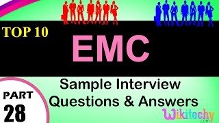 EMC Top Most important interview questions and answers for freshers / experienced videos