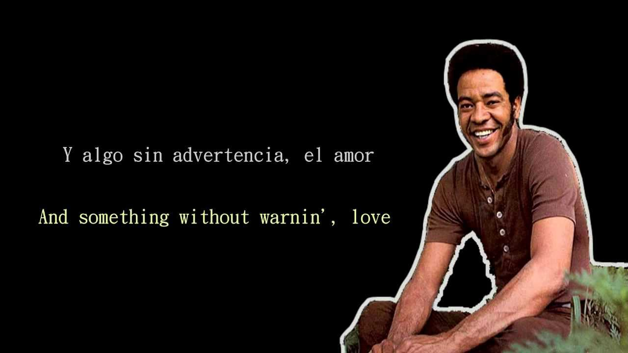 Bill Withers - ... Lovely Day Bill Withers Youtube