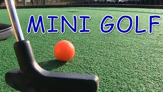 Mini Golf - Let's Play FOR REAL!