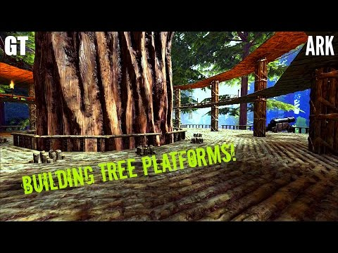 Building Huge Tree Platforms - Tour and Tips - ARK: Survival Evolved