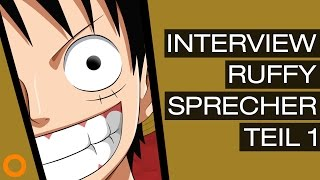 One Piece: Interview mit Daniel Schlauch (Synchronsprecher Monkey D. Ruffy) Teil 1 - Special