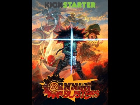 CANNON BUSTERS: THE ANIMATED PILOT KICKSTARTER!!!!