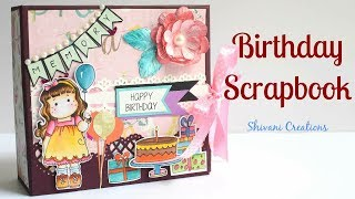 How to make Birthday Scrapbook/ DIY Birthday Scrapbook Introduction