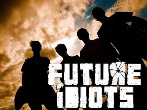 Future Idiots - Failure