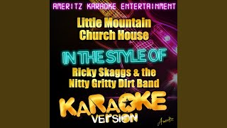 Watch Nitty Gritty Dirt Band Little Mountain Church House video