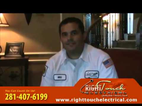 Houston Electrician - Right Touch Electrical Call 281-407-6199