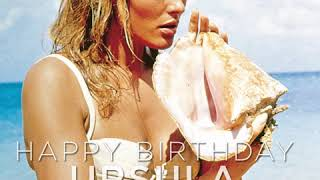 HAPPY BIRTHDAY URSULA ANDRESS