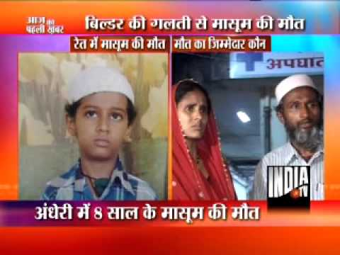 8 yr old boy killed due to neglience of Builder !
