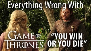 "Everything Wrong With Game of Thrones ""You Win or You Die"""