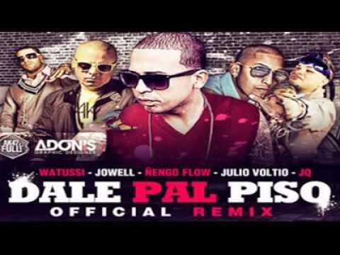 Watussi Ft Jowell,Ñengo Flow, Voltio Jq   Dale Pal Piso Official Remix Reggaeton 2011 video