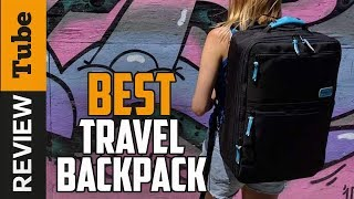 ✅Travel Backpack: Best Travel Backpack 2019 (Buying Guide)