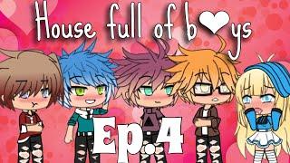 //House Full Of Boys// Ep.4 ORIGINAL {Gacha Life}