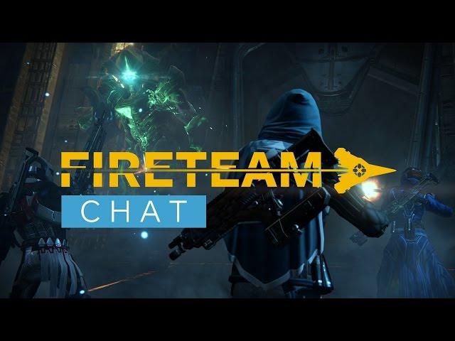 Destiny: Raid Matchmaking - Fireteam Chat Ep. 11