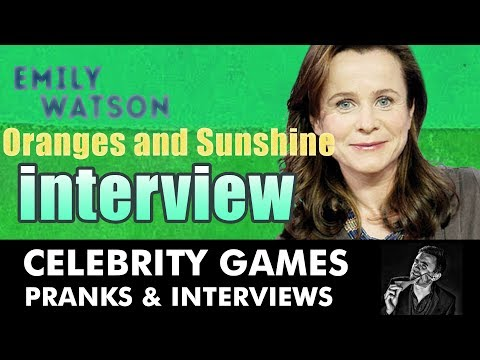 Emily Watson interviewed for Oranges and Sunshine