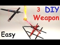 3 Simple DIY Weapon you should Know