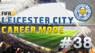FIFA 15: Career Mode - Leicester City (Episode 38: Champions League Qualifier)