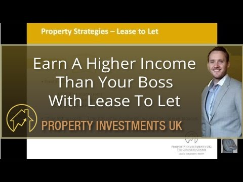 Earn A Higher Income Than Your Boss With Lease To Let