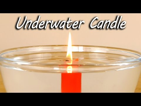 Underwater Candle - Science Experiment