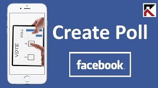 How To Create A Poll On Facebook App 2018