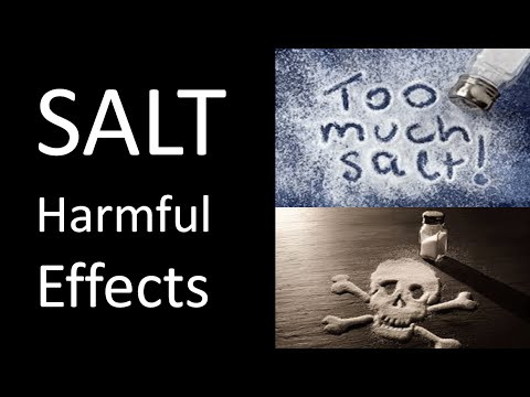 Salt Harmful Effects | Too much Salt bad for health
