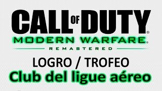 Call of Duty 4: Modern Warfare Remastered - Logro / Trofeo Club del ligue aéreo (Mile High Club)