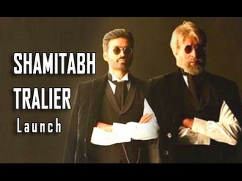 Dhanush, Amitabh Bachchan, Akshara Hassan at Shamitabh Trailer Launch | Big B