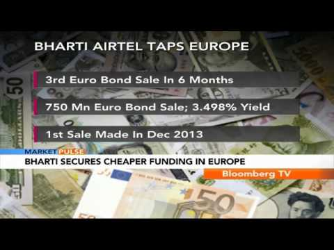 Market Pulse: Bharti Secures Cheaper Funding In Europe