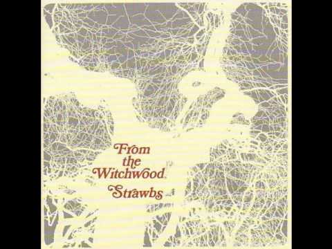 Strawbs - Witchwood