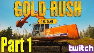 Gold Rush: The Game - First Look Extended Playthrough! Part 1