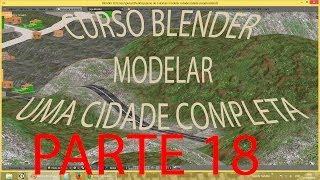 PARTE 18 #AJUSTES NA ESTRADA\ Criar Cidade Inteira No Blender   PT-BR - HD