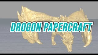 DROGON PAPERCRAFT Part 1