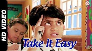 Take It Easy Yaar Video Song from Take It Easy