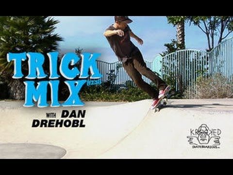 Trick Mix I Dan Drehobl For Krooked