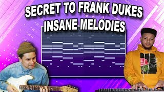 How To Make INSANE Melodies Like Frank Dukes & Cubeatz