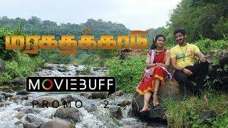 Maragathakkaadu - Moviebuff Promo 2   Ajay, Raanchana   Mangaleswaran