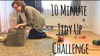 10 MINUTE TIDY CHALLENGE SPEED CLEAN   HONEST MOTHERHOOD